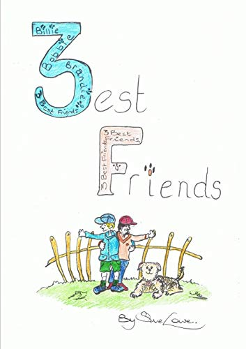 9781291656855: Three Best Friends