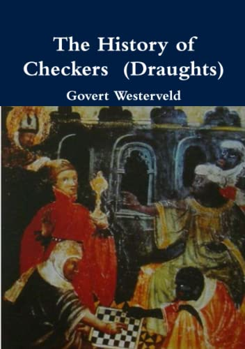 9781291667325: The History of Checkers (Draughts)