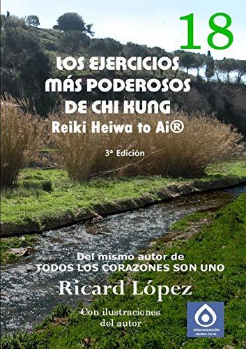 9781291667929: Los ejercicios más poderosos de Chi Kung Reiki Heiwa to Ai® (Spanish Edition)