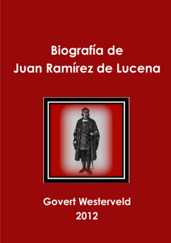 9781291669114: Biografia de Juan Ramirez de Lucena