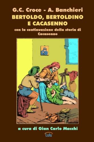 Bertoldo, Bertoldino e Cacasenno (Paperback): Giulio Cesare Croce,