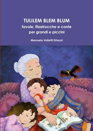 Tulilem Blem Blum: Manuela Valletti Ghezzi