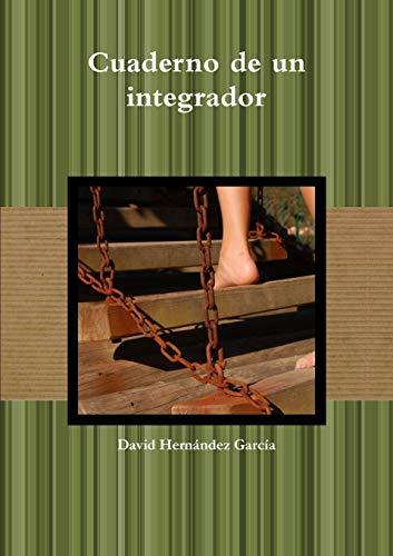 9781291678505: Cuaderno de Un Integrador