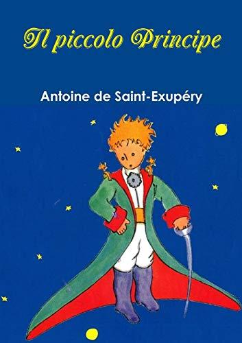 9781291683035: Il piccolo Principe (Italian Edition)
