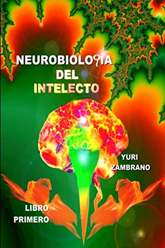 9781291685404: Neurobiologia del Intelecto (Spanish Edition)