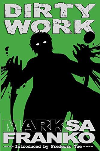 9781291686289: Dirty Work