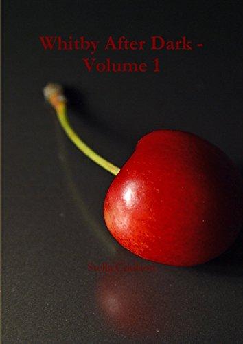 9781291691511: Whitby After Dark - Volume 1