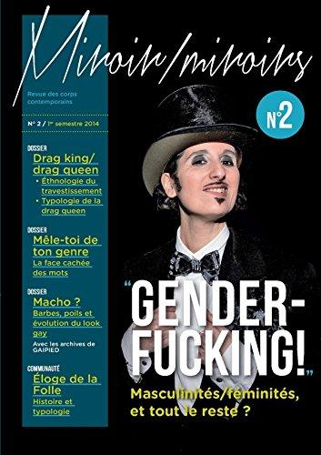 9781291697865: Revue Miroir/Miroirs N°2 : GENDERFUCKING ! Masculinités, féminités et tout le reste ?
