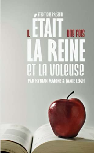 9781291698534: Il était une fois, la Reine et la Voleuse (French Edition)