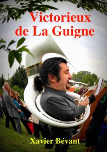9781291700626: Victorieux de La Guigne