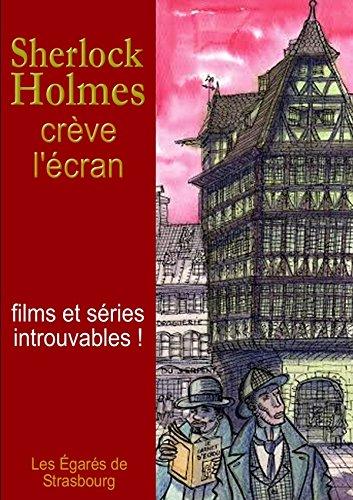 9781291705508: Sherlock Holmes crève l'écran
