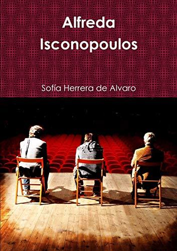 9781291707038: Alfreda Isconopoulos (Spanish Edition)