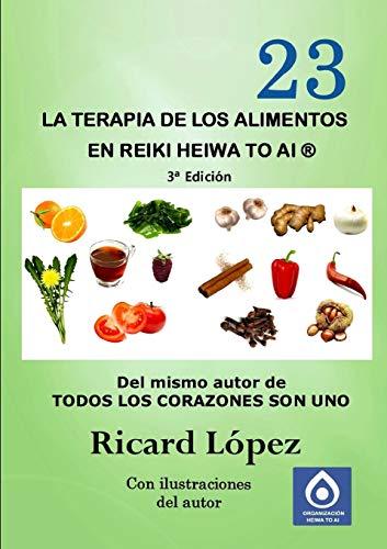 9781291707151: La terapia de los alimentos en Reiki Heiwa to Ai ® (Spanish Edition)