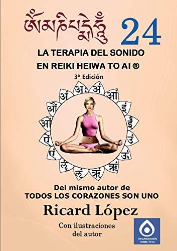 9781291707168: La terapia del sonido en Reiki Heiwa to Ai ®