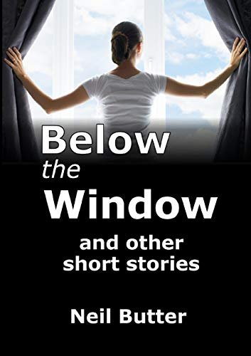 9781291718393: Below the Window and other short stories