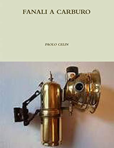 9781291725520: Fanali a Carburo (Italian Edition)