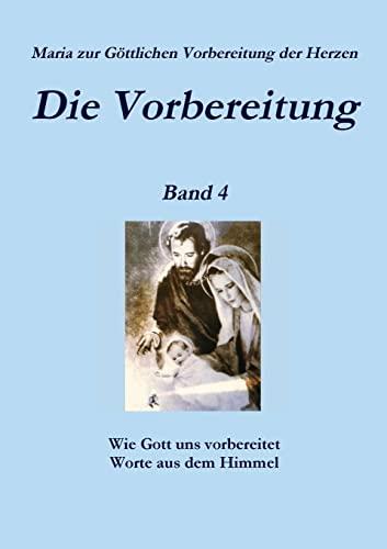9781291728156: Die Vorbereitung - Band 4 (German Edition)