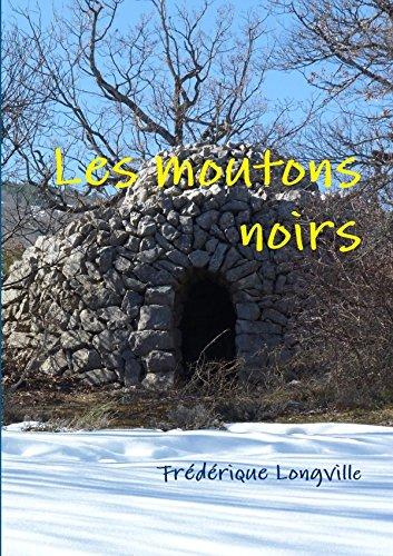 Les Moutons Noirs: Frà dà rique Longville