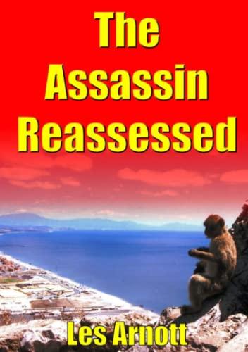 The Assassin Reassessed: Les Arnott