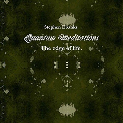 9781291743609: Quantum Meditations, (: The Edge of Life.)