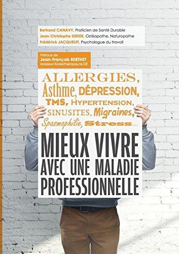 9781291743913: Mieux vivre avec une maladie professionnelle