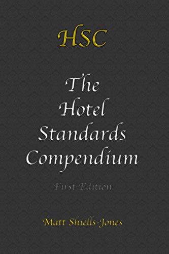 9781291766530: The Hotel Standards Compendium