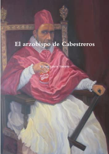 9781291771404: El arzobispo de Cabestreros (Spanish Edition)