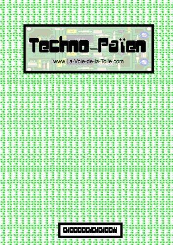 9781291778908: Techno-Païen - www.La-Voie-de-la-Toile.com-