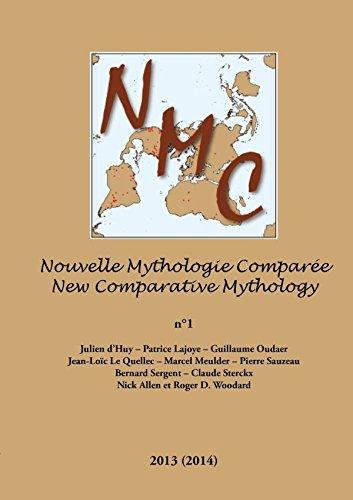 Nouvelle Mythologie Comparee/New Comparative Mythology Vol. 1: Patrice Lajoye; Julien