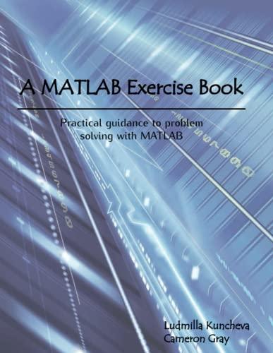 9781291784794: A MATLAB Exercise Book