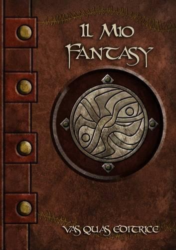 9781291799996: Il mio fantasy (Italian Edition)