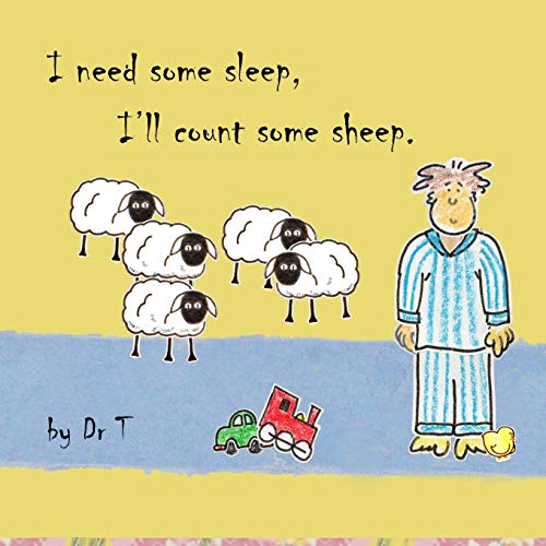 9781291801279: I need some sleep, I'll count some sheep.