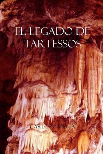 9781291807578: El Legado de Tartessos (Spanish Edition)