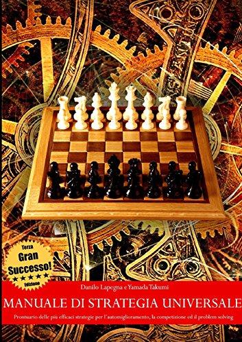 Manuale di strategia universale - Prontuario delle: Yamada Takumi, Danilo