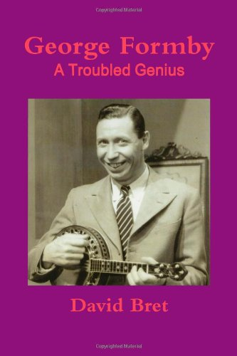 9781291815818: George Formby: A Troubled Genius