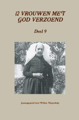 9781291825527: 12 VROUWEN MET GOD VERZOEND, deel 9 (Dutch Edition)