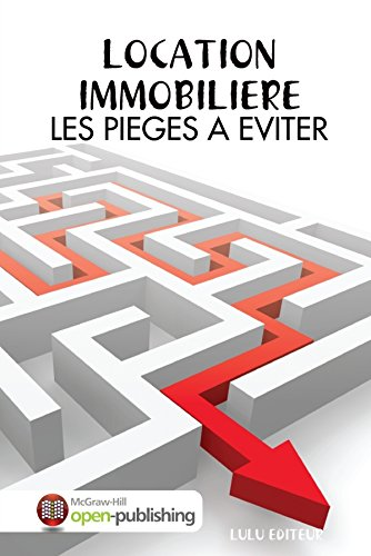 9781291830910: Location Immobiliere: Les Pieges A Eviter (French Edition)