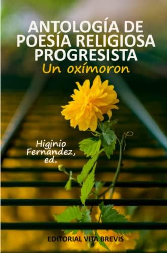 Antologia de poesia religiosa progresista: Fernandez, Higinio