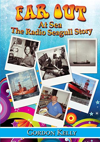 9781291837483: Far Out at Sea - The Radio Seagull Story