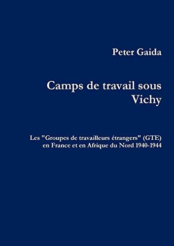9781291842739: Camps de travail sous Vichy (French Edition)