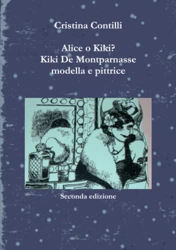 Alice o Kiki? Kiki De Montparnasse Modella: Cristina Contilli