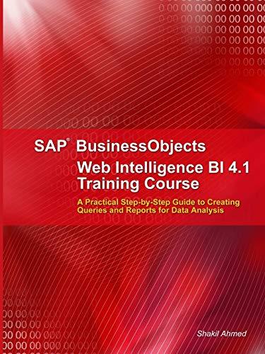 9781291867343: SAP Businessobjects Web Intelligence 4.1 Training Course