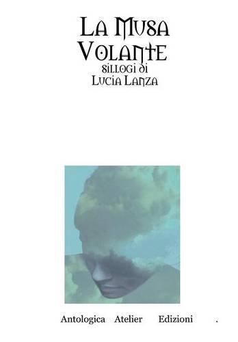 9781291882384: La Musa Volante (Italian Edition)