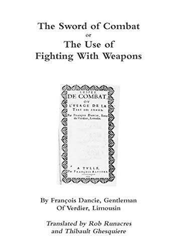 9781291919691: The Sword of Combat or The Use of Fighting With Weapons