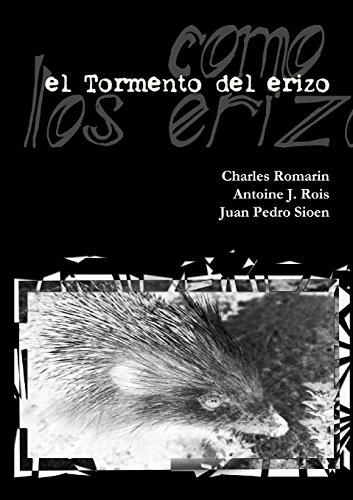 9781291921885: el Tormento del erizo -edición definitiva-