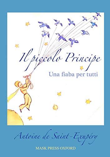 9781291932669: Il piccolo Principe (Italian Edition)