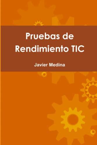 9781291934380: Pruebas de Rendimiento Tic (Spanish Edition)