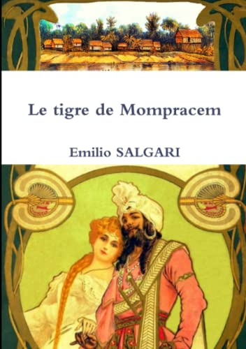 9781291942583: Le tigre de Mompracem (French Edition)