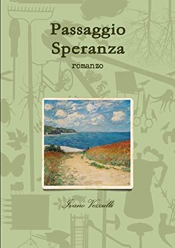 9781291949131: Passaggio Speranza (Italian Edition)
