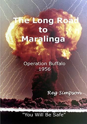 9781291949186: The Long Road To Maralinga